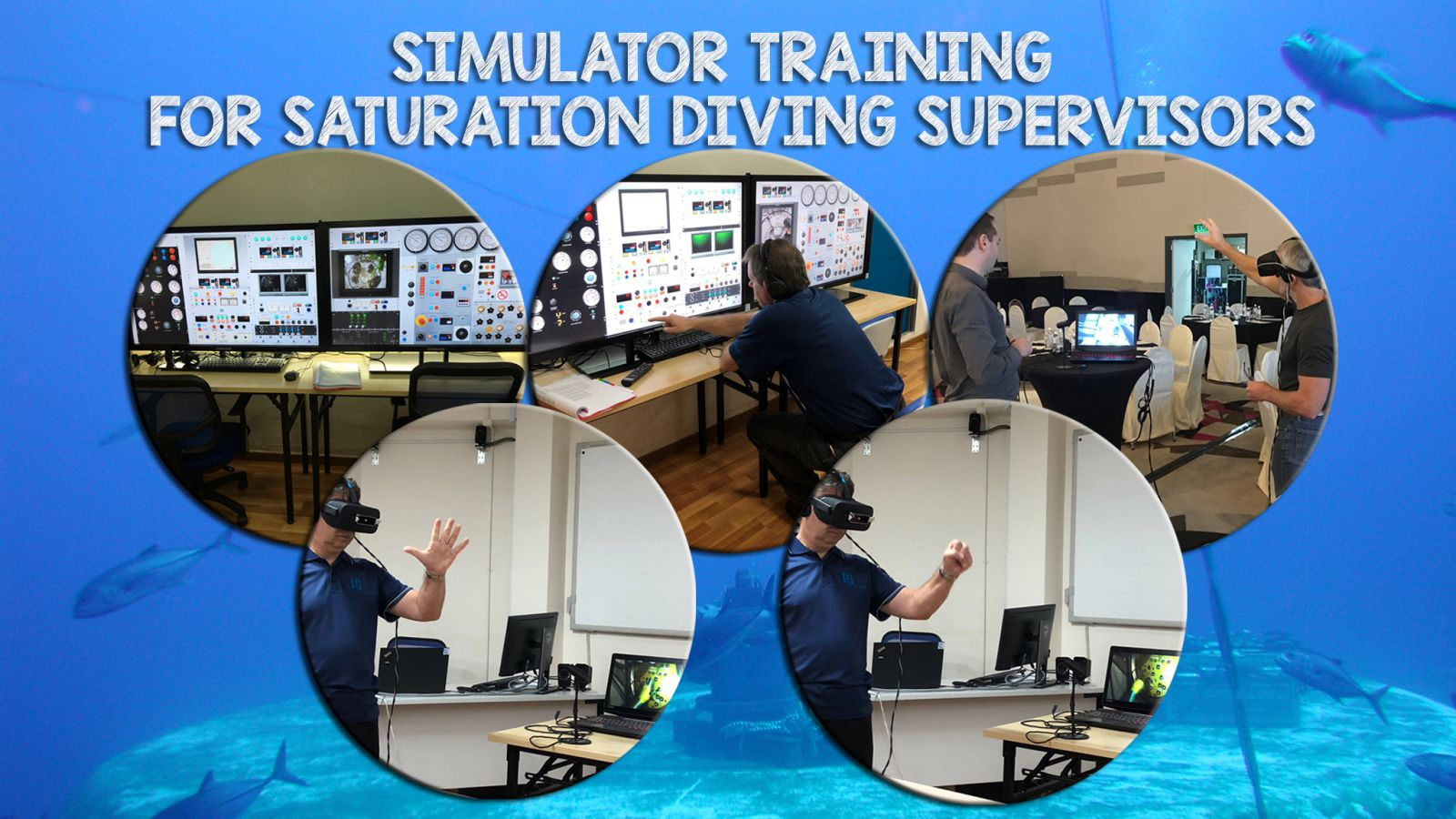 New Launch: Simulator Training for Saturation Diving Supervisors