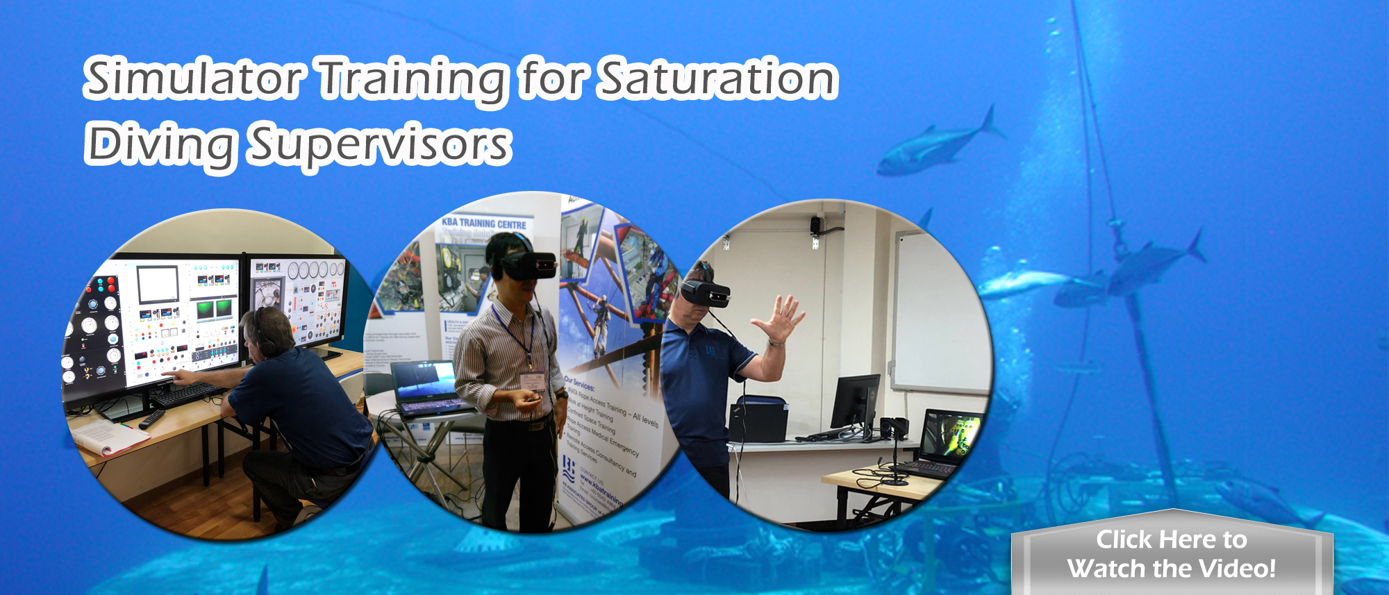 Simulator Training for Saturation Diving Supervisors